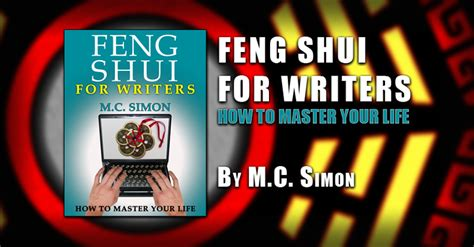Feng Shui For Writers By M.c. Simon