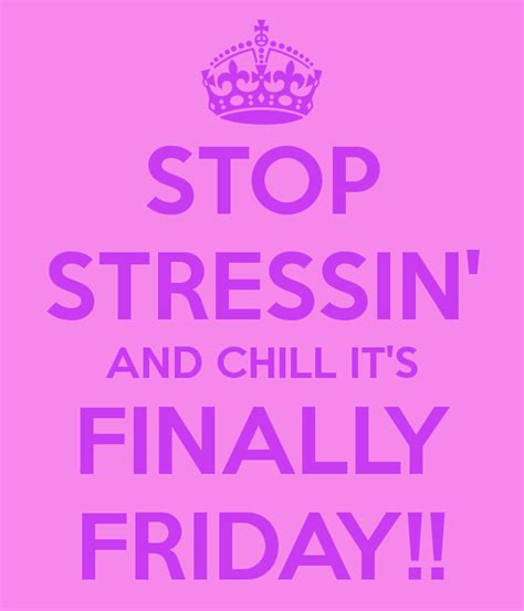 Friday Quotes Friday Quotes And Sayings Quotesgram