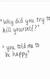 Self harm/suici... Non Depressing Quotes