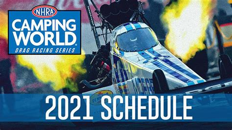 NHRA Releases 22-Race NHRA Camping World Drag Racing ...