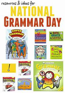 Making National Grammar Day Fun  Yes  Really