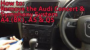 How To Remove The Audi Concert  U0026 Symphony Radio System
