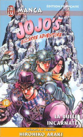 siege bulle jojo 39 s adventure tome 10 la bulle incarnate