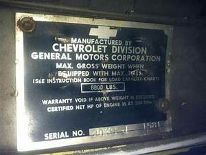 Original Vin Plate  And Yes  You Could Order A 1 Ton Chevy