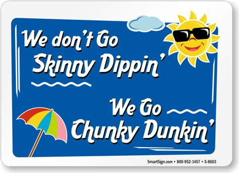 We Go Chunky Dunkin Funny Pool Sign, Sku