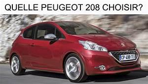 Quelle Peugeot 208 choisir