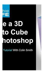 How to make a 3d photo cube in photoshop tutorial - YouTube