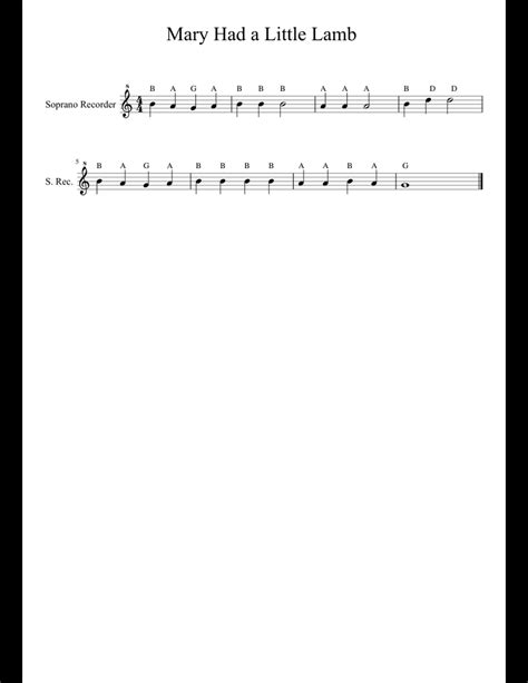This recorder sheet music for mary had a little lamb is written in the key of g for soprano recorder and the key of c for alto. Mary had a little Lamb sheet music for Recorder download free in PDF or MIDI