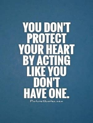 Protect Heart Quotes