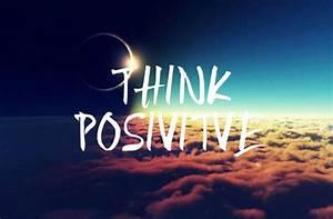 Think Positively   Laxman Prajapati  Positive