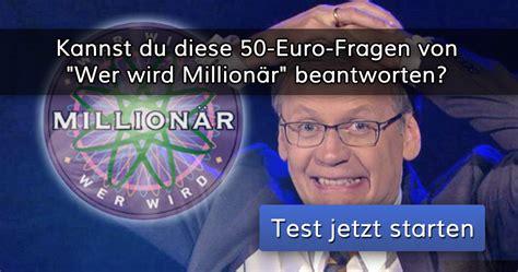 kannst du diese  euro fragen von wer wird millionaer