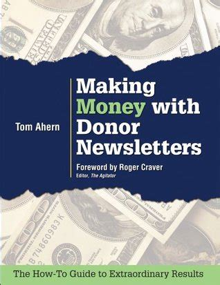 making money  donor newsletters  tom ahern