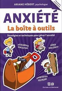 La Boite A Outils Catalogue : lecture sant anxi t la bo te outils pour ~ Dailycaller-alerts.com Idées de Décoration