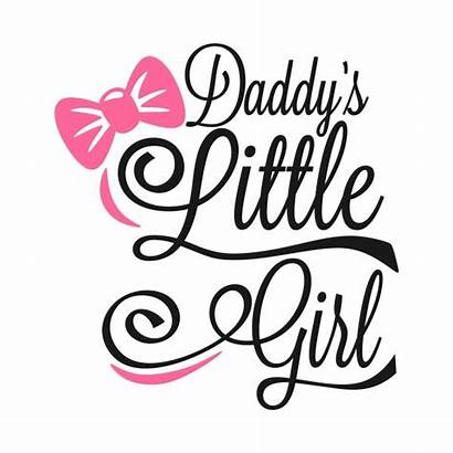 Daddy Daddys Quotes Daughter Svg Dad Class