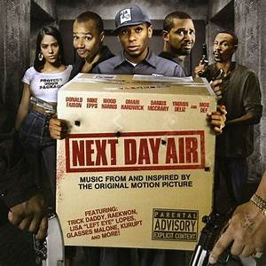 Next Day Air (2009) Soundtrack from the Motion Picture