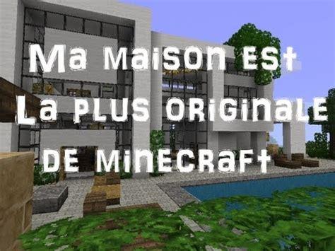 ma maison ma villa ma maison est la plus originale de minecraft inscription 1