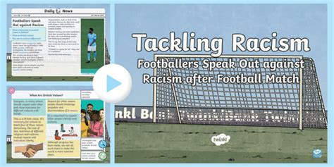 * New * Uks2 Tackling Racism In Football Daily News Powerpoint