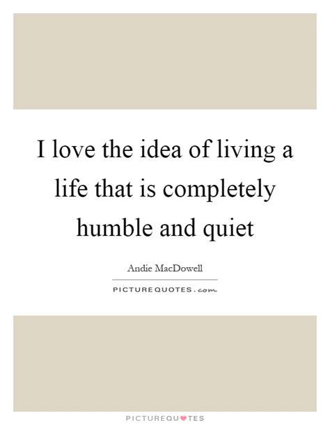 Live A Quiet Life Quotes