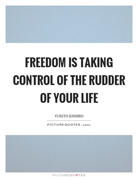 Taking Control Quotes