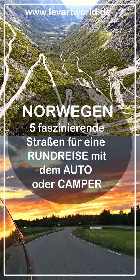 urlaub in norwegen was muß ich beachten 5 faszinierende stra 223 en f 252 r eine auto rundreise in norwegen mit kindern reiseziele f 252 r cer