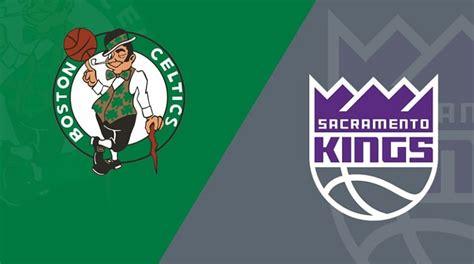NBA: Boston Celtics vs. Sacramento Kings Preview, Odds ...