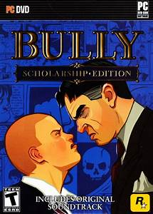 Bully: Scholarship Edition for Android (2016) MobyRank ...