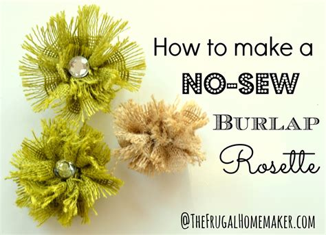 no sew burlap rosette tutorial diy fabric flower tutorial