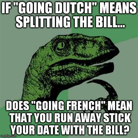 What Does Meme Mean In French - philosoraptor meme imgflip