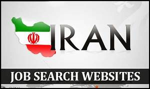 Jobs Searching Websites Top 10 Job Search Sites In Iran Rich Income Ways