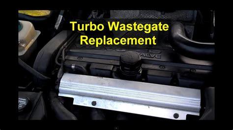 turbo wastegate actuator replacement volvo   xc