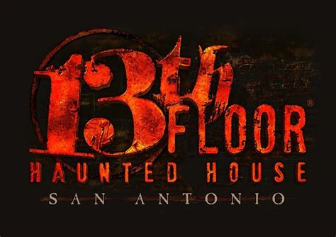 13 floor haunted house san antonio 2015 17 best images about san antonio on early
