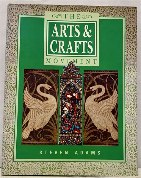 Steven Adams / The Arts & Crafts Movement First Edition ...