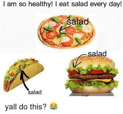 Salad Meme - 25 best memes about eating salad eating salad memes