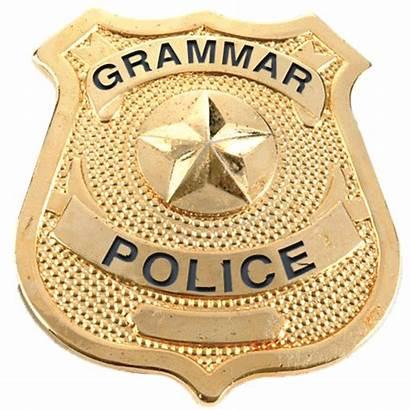 Grammar Police Badge Bad Reform Justice Military
