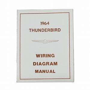 1964 Thunderbird Wiring Diagram Manual Reprint Ford Schematics Wire Color Codes Gauges Repair