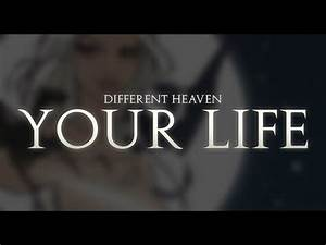 Different Heaven - Your Life - YouTube