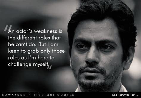 quotes  nawazuddin siddiqui prove  acting