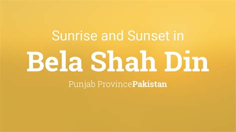 sunrise  sunset times  bela shah din december