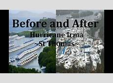 Hurricane Irma Before and After Ft St ThomasSt Martin