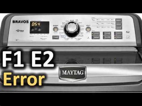 error code solved maytag bravos top load washer washing machine youtube