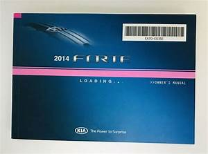 Details About 2014 Kia Forte Owners Manual Book Ea70