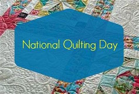 national quilting day it s national quilting day paperblog
