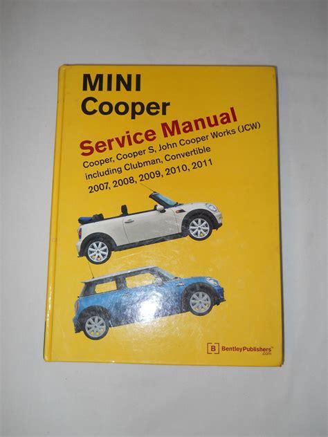 fs mini cooper r56 r55 r57 bentley service manual 2007 2011 north american motoring
