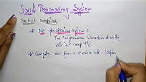 Serial Processing System