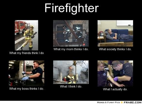 Firefighter Memes - funny firefighter memes memes