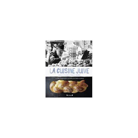 cuisine juif la cuisine juive librairie gourmande