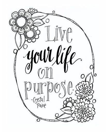 Coloring Printable Adult Quote Pages Purpose Quotes