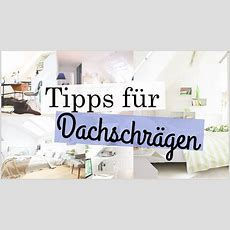 Tipps Für Zimmer Mit Dachschrägen  Deco, Einrichtung