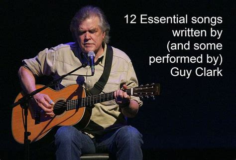 12 Guy Clark Songs You Should Know