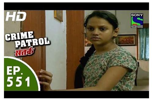 Crime patrol episode 550 download :: tawordcontku
